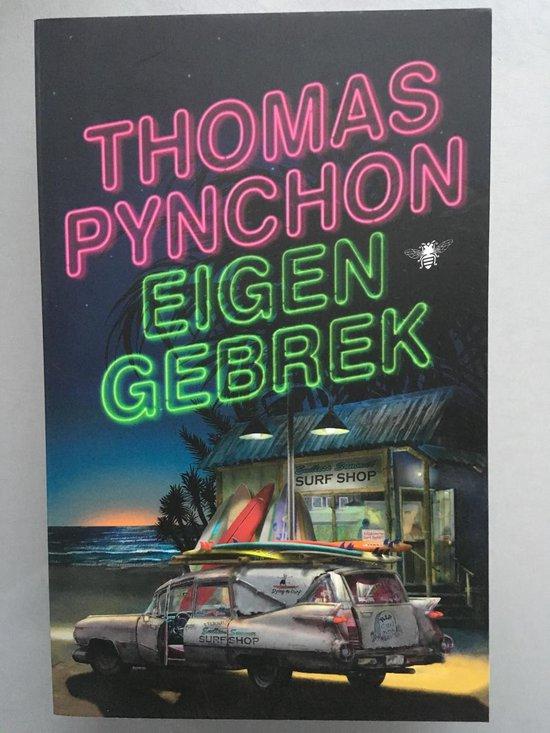 Eigen gebrek - Thomas Pynchon  