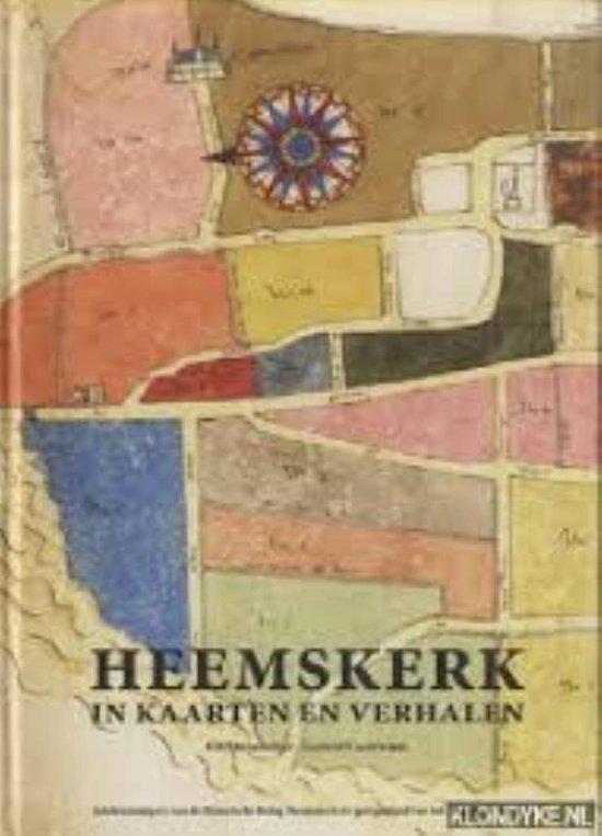 Heemskerk in kaarten en verhalen jubileumuitgave Historische Kring Heemskerk t.g.v. 25 jarig bestaan De inhoud bestaat uit historische kaarten waarop Heemskerk voorkomt; van de oudste bekende tot meest recente. - none   Fthsonline.com