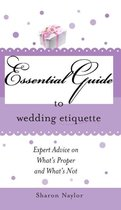 Essential Guide to Wedding Etiquette