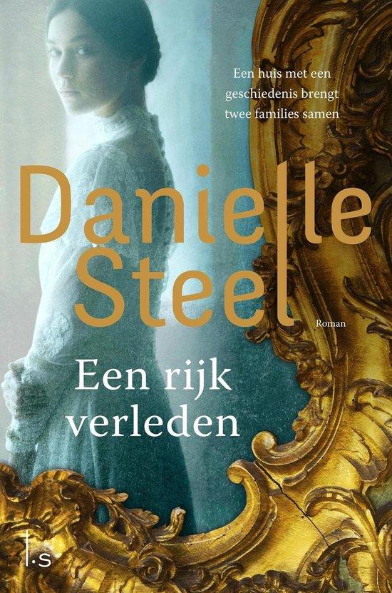 Een rijk verleden - Danielle Steel |