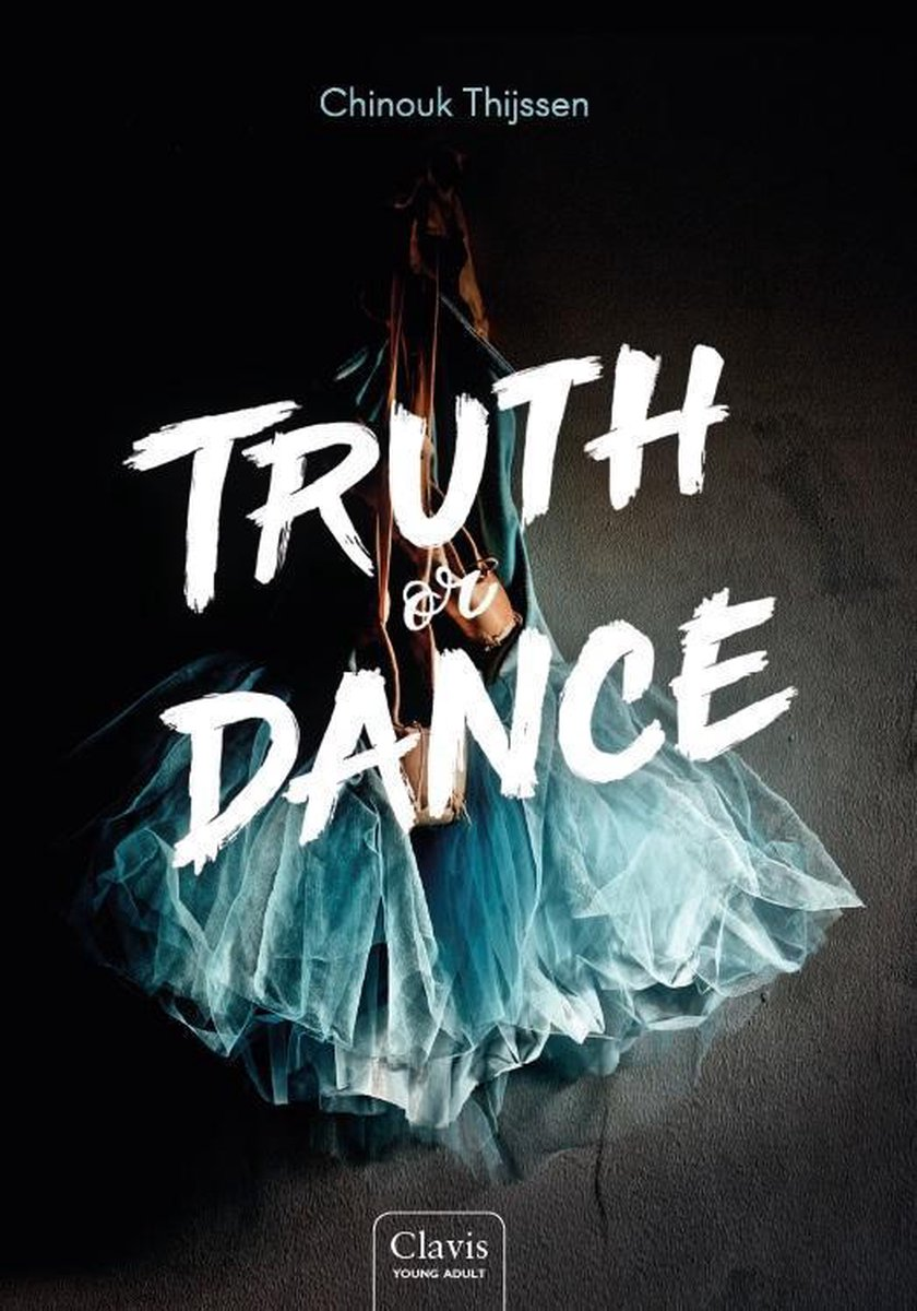 Truth or Dance 0 -   Truth or Dance - Chinouk Thijssen