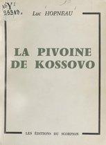 La pivoine de Kossovo