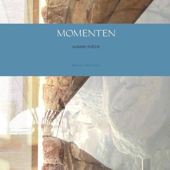 MOMENTEN - Mireille Michiels   Fthsonline.com