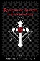 Rosicrucian Secrets in Freemasonry