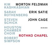 Feldman/Satie/Cage - Rothko Chapel