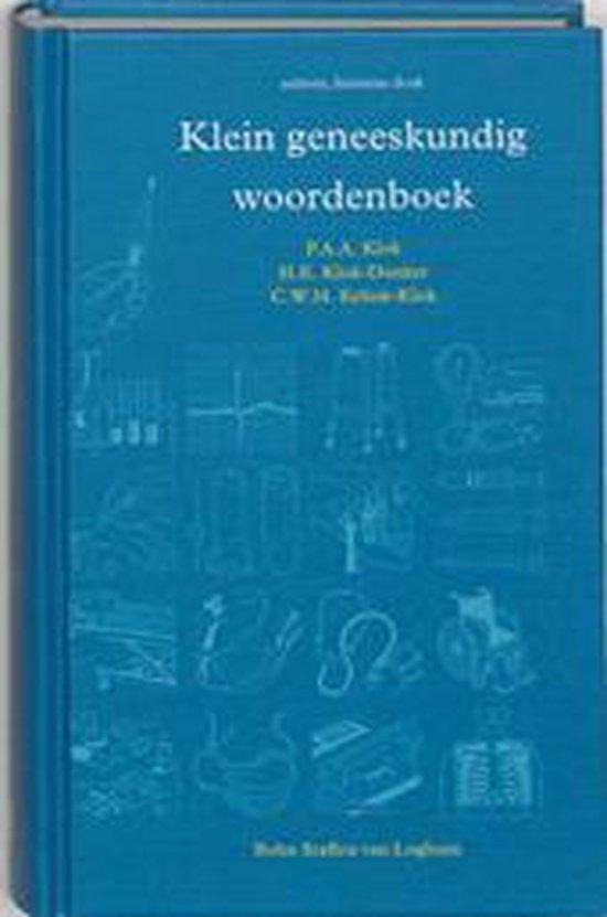 Klein Geneeskundig Woordenboek - P.A.A. Klok |
