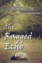 The Ragged Echo