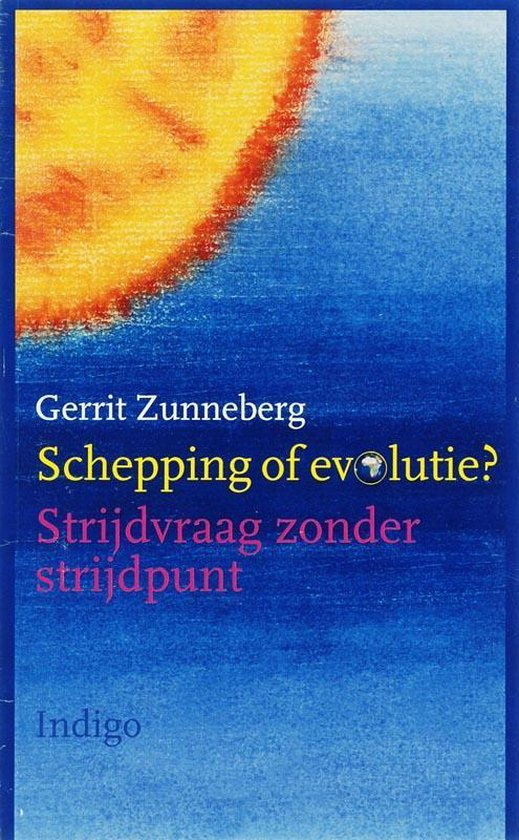 Schepping of evolutie? - G. Zunneberg |