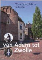 Van Adam tot Zwolle