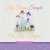 Life Seems Simple