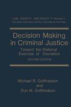 Decision Making in Criminal Justice