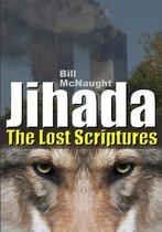 Jihada: the Lost Scriptures