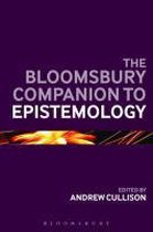 The Bloomsbury Companion to Epistemology