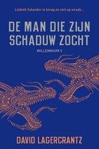 Boek cover Millennium 5 - De man die zijn schaduw zocht van David Lagercrantz (Paperback)
