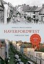 Haverfordwest Through Time