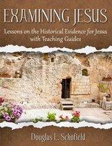 Boek cover Examining Jesus van Douglas E Schofield