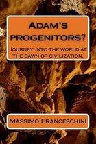 Adam's Progenitors?