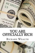 You Are Officially Rich