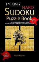 F*cking Hard Sudoku Puzzle Book #1