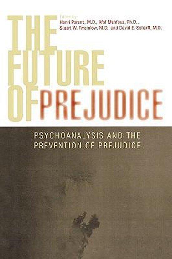Boek cover The Future of Prejudice van Afaf M. Mahfouz (Hardcover)