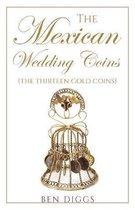 The Mexican Wedding Coins