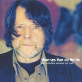 Velde Wannes Van De - Een Compilatie Vanwege Zijn Stad