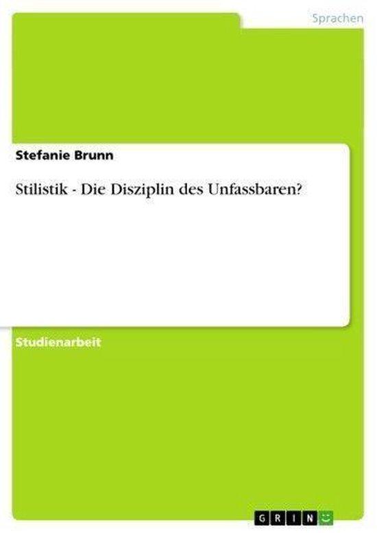Stilistik - Die Disziplin des Unfassbaren?