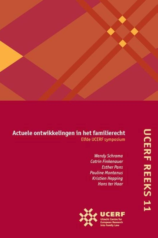 UCERF reeks 11 - Actuele ontwikkelingen in het familierecht Elfde UCERF-symposium - none | Fthsonline.com