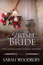 The Irish Bride (A Gareth & Gwen Medieval Mystery)