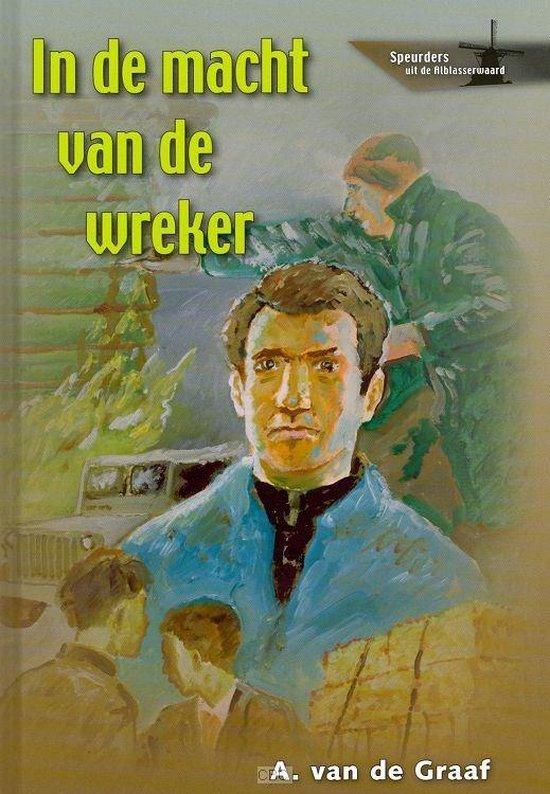 In De Macht Van De Wreker - A. van de Graaf |