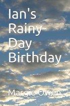 Ian's Rainy-Day Birthday