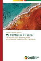 Medicalizacao Do Social