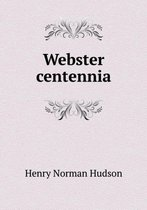 Webster Centennia
