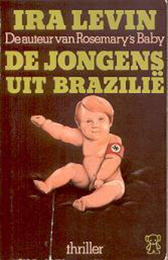 De Jongens uit Brazilië - Ira Levin |