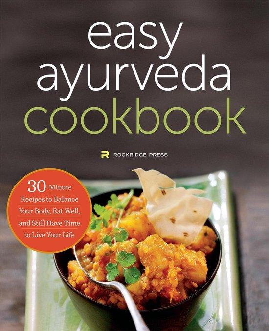 The Easy Ayurveda Cookbook
