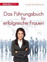 Boek cover Das Führungsbuch für erfogreiche Frauen van Rolf Gawrich