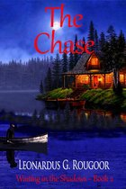 The Chase ~ Waiting in the Shadows ~ Book 2