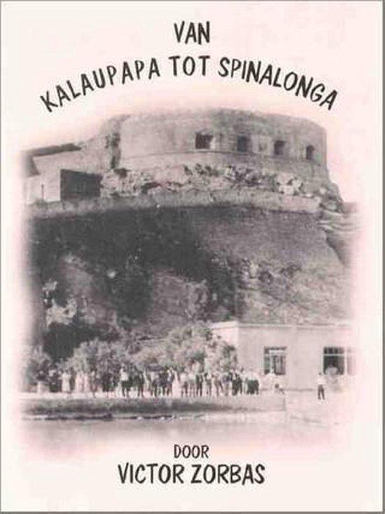 Van Kalaupapa Tot Spinalonga - Victor Zorbas |