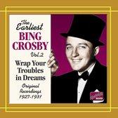 Crosby:Earliest Recordings V.2*D*