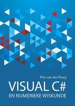 Visual C# programmeren en numerieke wiskunde