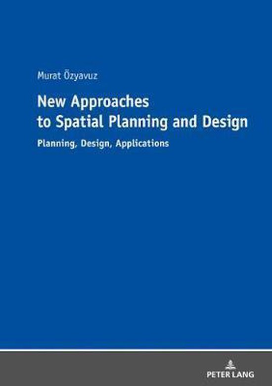 New Approaches to Spatial Planning and Design