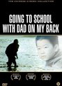 Going To School With Dad On My Back