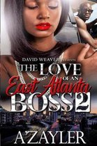 The Love of an East Atlanta Boss 2
