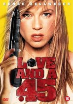 Love And A.45