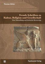 Freuds Schriften Zu Kultur, Religion Und Gesellschaft