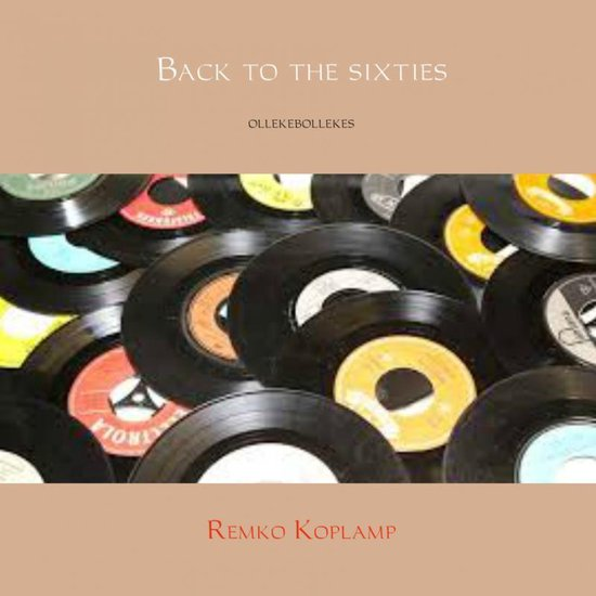 Back to the sixties - Remko Koplamp  