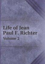 Life of Jean Paul F. Richter Volume 2