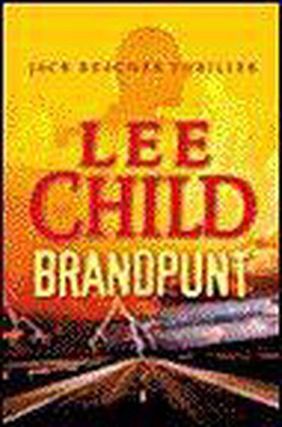 Jack Reacher 5 - Brandpunt - Lee Child  