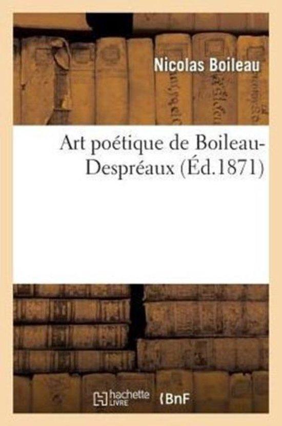Art Poetique de Boileau-Despreaux