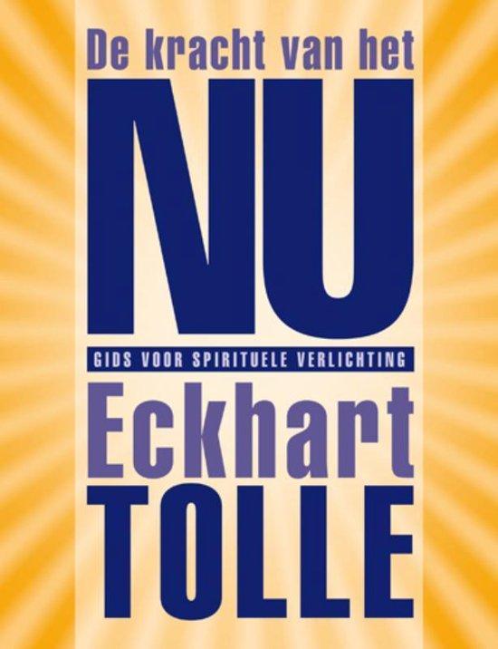 De Kracht Van Het Nu - Eckhart Tolle   Fthsonline.com